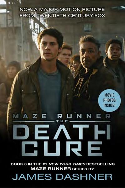 Download The Death Cure Movie Tie In Edition  Maze Runner  Book Three  Book