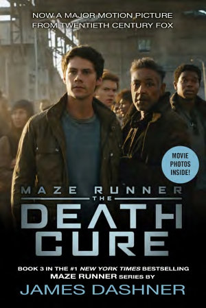 The Death Cure Movie Tie In Edition  Maze Runner  Book Three