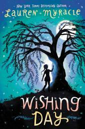 Wishing Day: Volume 1