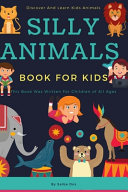 Silly Animal Book For Kids Discover And Learn Kids Animals Book PDF