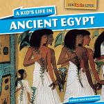 A Kid's Life in Ancient Egypt