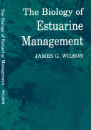 The Biology of Estuarine Management