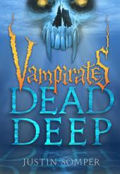 Vampirates: Dead Deep