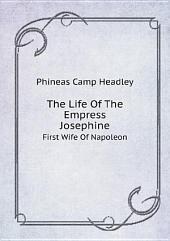 The Life Of The Empress Josephine