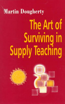 The Art of Surviving in Supply Teaching