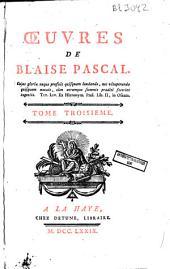 Oeuvres de Blaise Pascal: Volume3