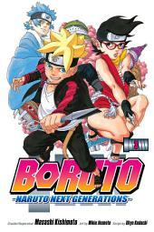 Boruto: Naruto Next Generations, Vol. 3: My Story!!