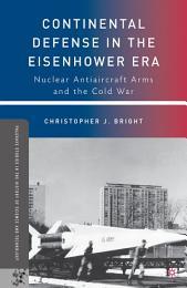 Continental Defense in the Eisenhower Era