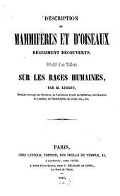 Description de mammifères et d'oiseaux récemment découverts, précédé d'un tableau sur les races humaines