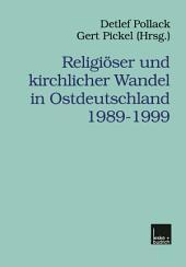 Religiöser und kirchlicher Wandel in Ostdeutschland 1989–1999