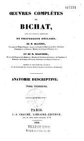 Oeuvres complètes de Bichat avec les notes et additions du professeur Béclard, de M. Blandin et de M. Magendie