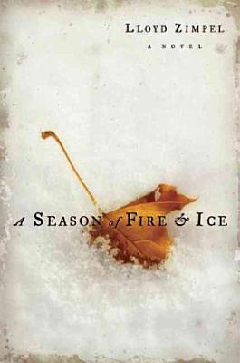 A Season of Fire and Ice PDF
