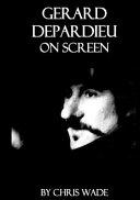 Gerard Depardieu On Screen