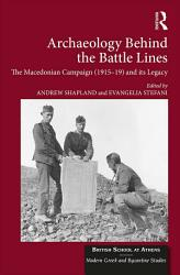 Archaeology Behind The Battle Lines Book PDF