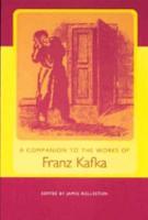 A Companion to the Works of Franz Kafka PDF