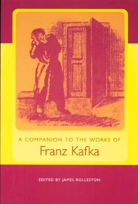 A Companion to the Works of Franz Kafka PDF
