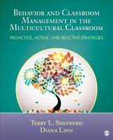 Behavior and Classroom Management in the Multicultural Classroom PDF