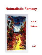Naturalistic Fantasy