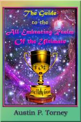 The Guide To The All Embracing Realm Of The Ultimate Book PDF