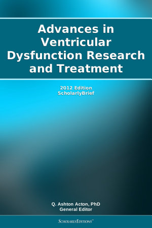 Advances in Ventricular Dysfunction Research and Treatment  2012 Edition PDF