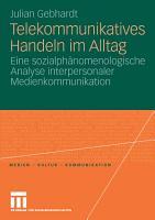 Telekommunikatives Handeln im Alltag PDF