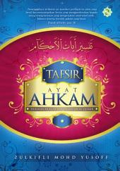Tafsir ayat ahkam: huraian hukum-hakam dalam al-Quran
