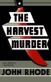 The Harvest Murder