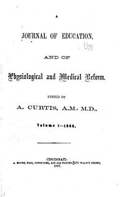 A Journal of Education  and of Physiological and Medical Reform PDF