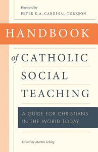 Handbook of Catholic Social Thought Book