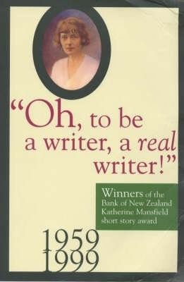 Oh  to be a Writer  a Real Writer   PDF