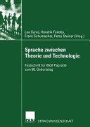 Sprache zwischen Theorie und Technologie   Language between Theory and Technology PDF
