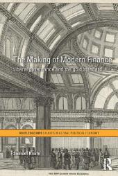 The Making of Modern Finance: Liberal Governance and the Gold Standard