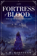 Fortress of Blood: A Retelling of Bram Stoker's Dracula