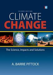 Climate Change: The Science, Impacts and Solutions, Edition 2