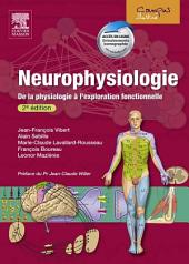 Neurophysiologie: De la physiologie à l'exploration fonctionnelle, Édition 2