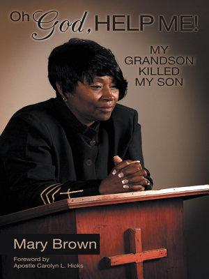 Oh God  Help Me  My Grandson Killed My Son