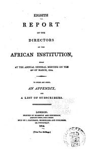 Report of the Committee of the African Institution: Volume 8