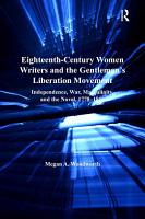Eighteenth Century Women Writers and the Gentleman s Liberation Movement PDF