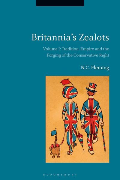 Britannia's Zealots, Volume I