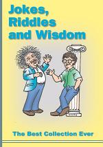 Jokes, Riddles and Wisdom