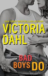 Bad Boys Do: Bonus Novella Just One Taste