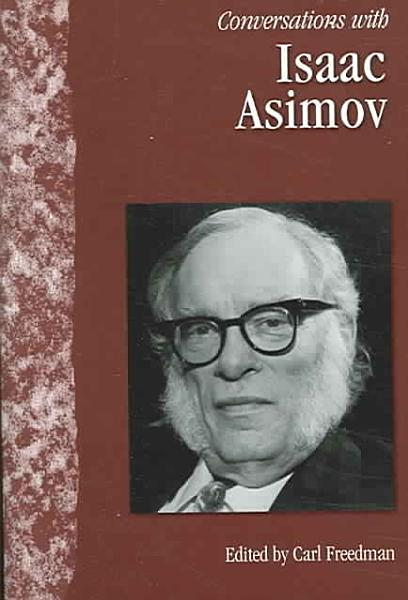 Conversations with Isaac Asimov