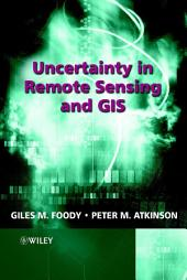 Uncertainty in Remote Sensing and GIS