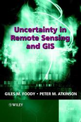 Uncertainty in Remote Sensing and GIS PDF