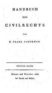 Handbuch des Civilrechts: Band 1
