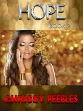 Hope - Book 8 (A Fantasy, Young Adult, Science Fiction Adventure)