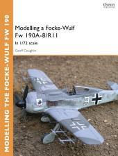 Modelling a Focke-Wulf Fw 190A-8/R11: In 1/72 scale