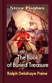 The Book of Buried Treasure: Story Pirates