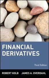 Financial Derivatives: Edition 3