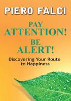 Pay Attention  Be Alert  PDF